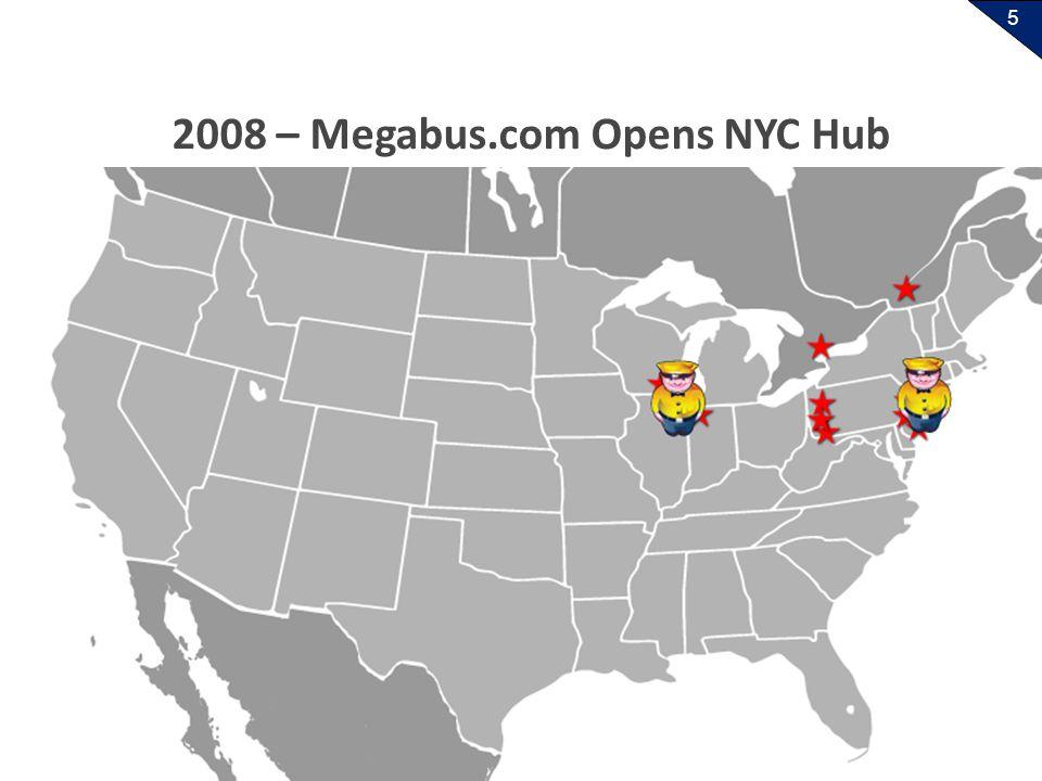 5 2008 – Megabus.com Opens NYC Hub