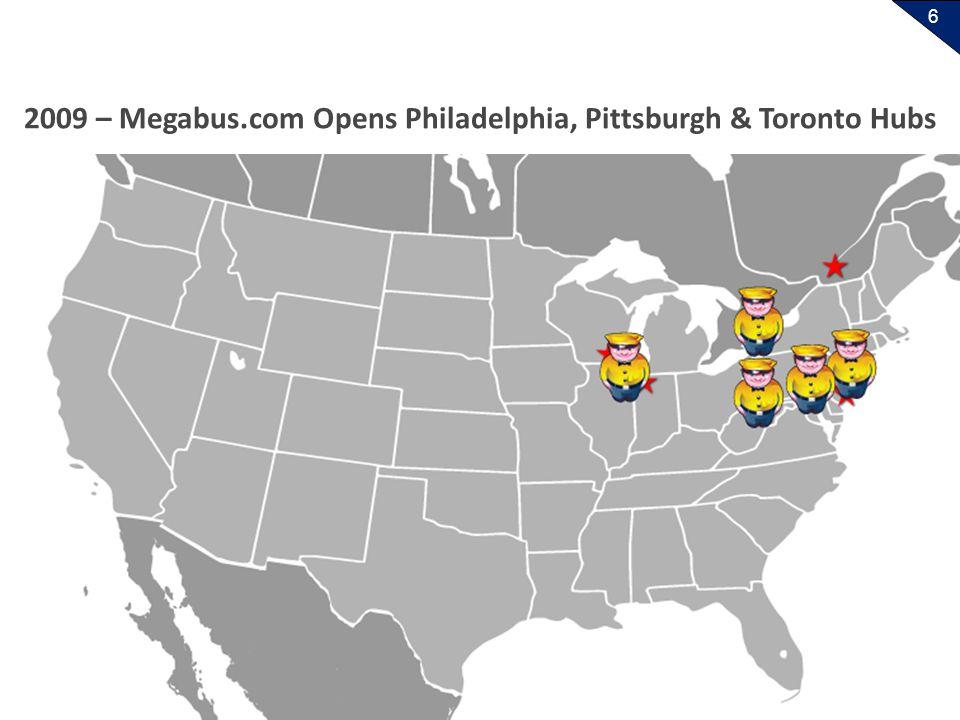 6 2009 – Megabus.com Opens Philadelphia, Pittsburgh & Toronto Hubs