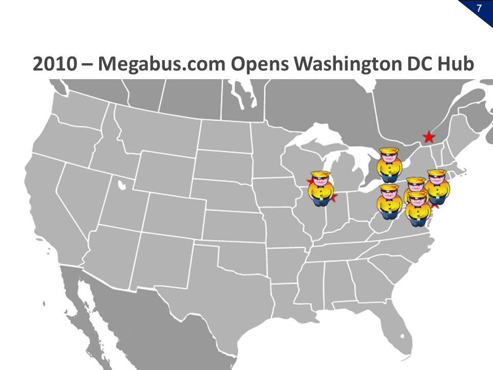 7 2010 – Megabus.com Opens Washington DC Hub