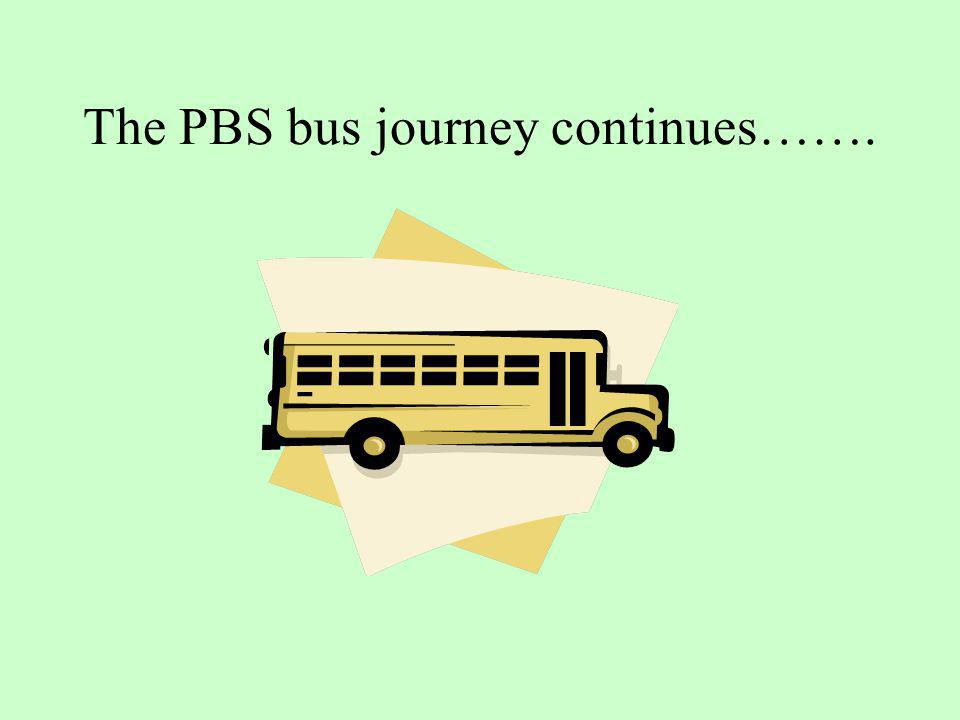 The PBS bus journey continues…….