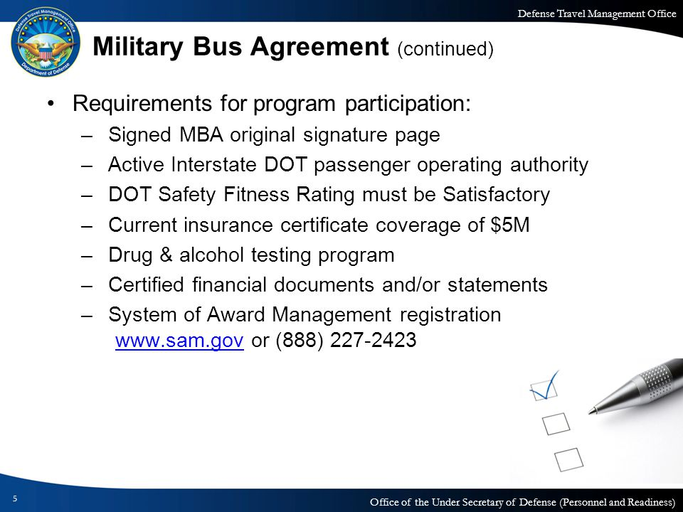 Defense Travel Management Office Office of the Under Secretary of Defense (Personnel and Readiness) Military Bus Agreement (continued) Requirements fo