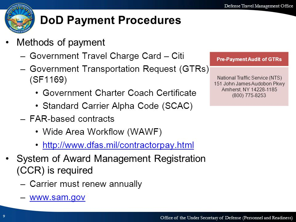 Defense Travel Management Office Office of the Under Secretary of Defense (Personnel and Readiness) DoD Payment Procedures Methods of payment –Governm