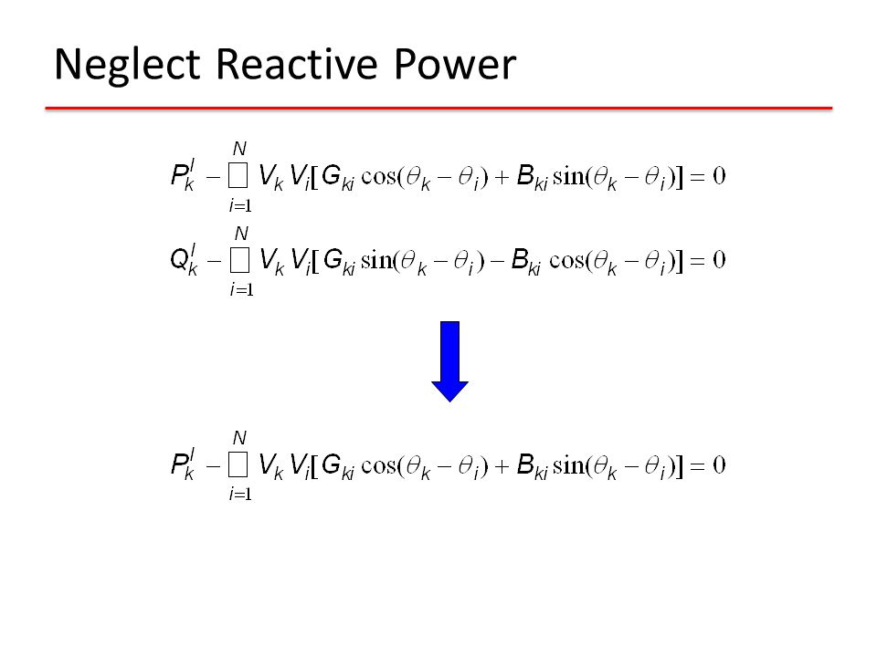Neglect Reactive Power