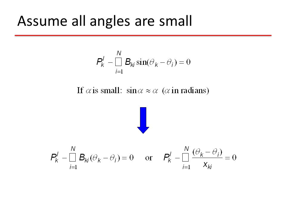 Assume all angles are small