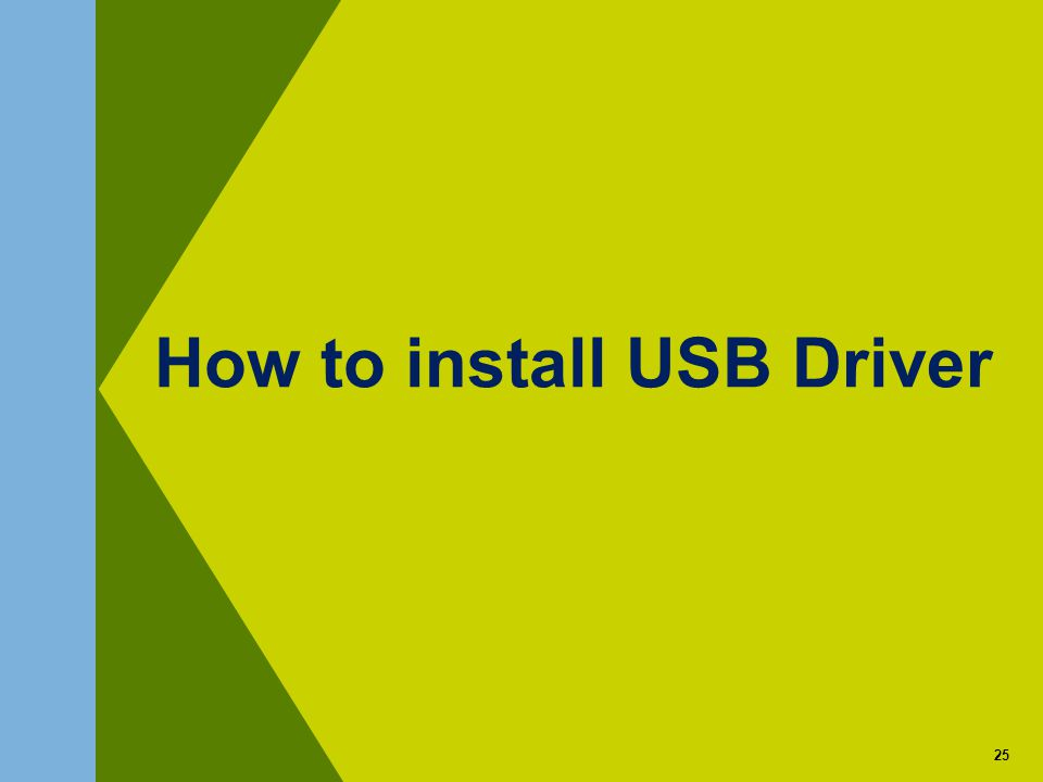 25 How to install USB Driver 25