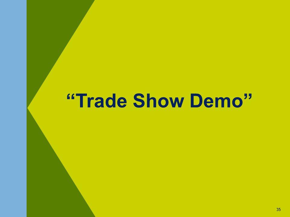 35 Trade Show Demo 35