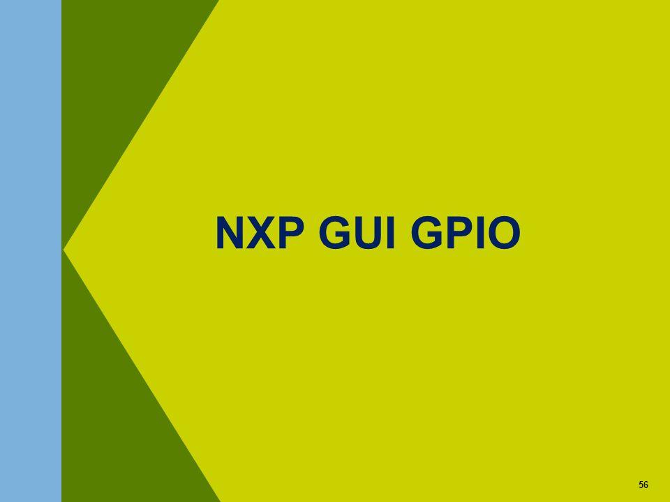 56 NXP GUI GPIO 56