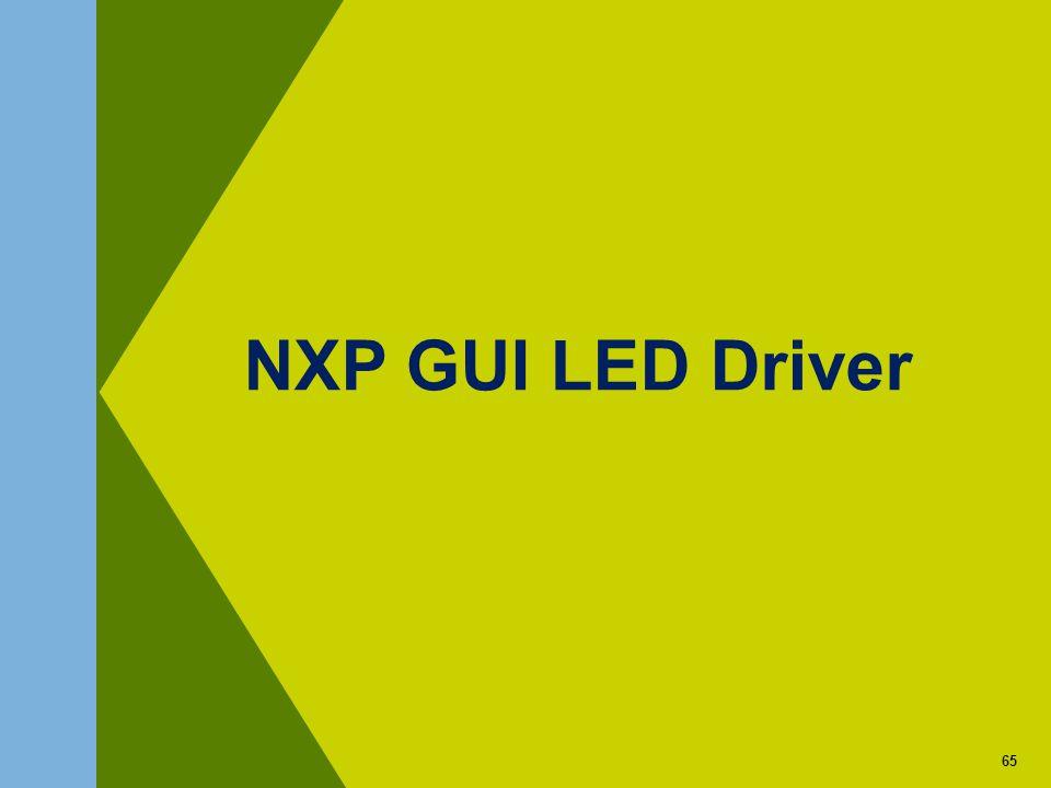 65 NXP GUI LED Driver 65