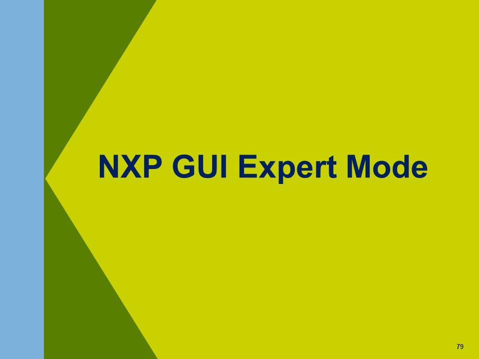 79 NXP GUI Expert Mode 79