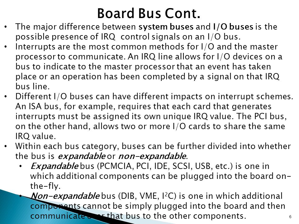 Bus Arbitration and Timing Board devices obtain access to a bus using a bus arbitration scheme.