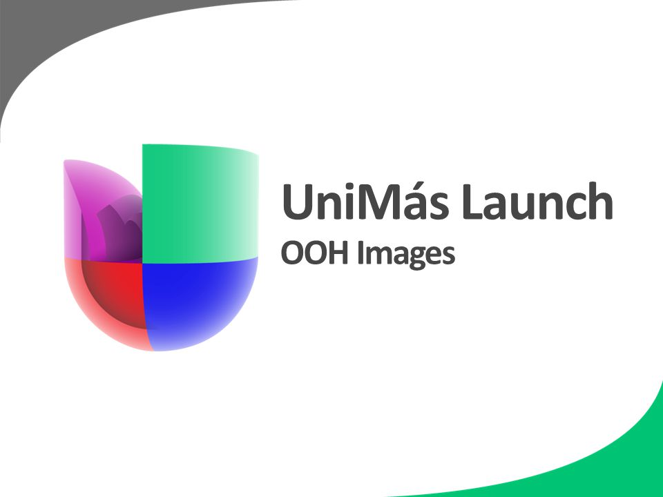 UniMás Launch OOH Images
