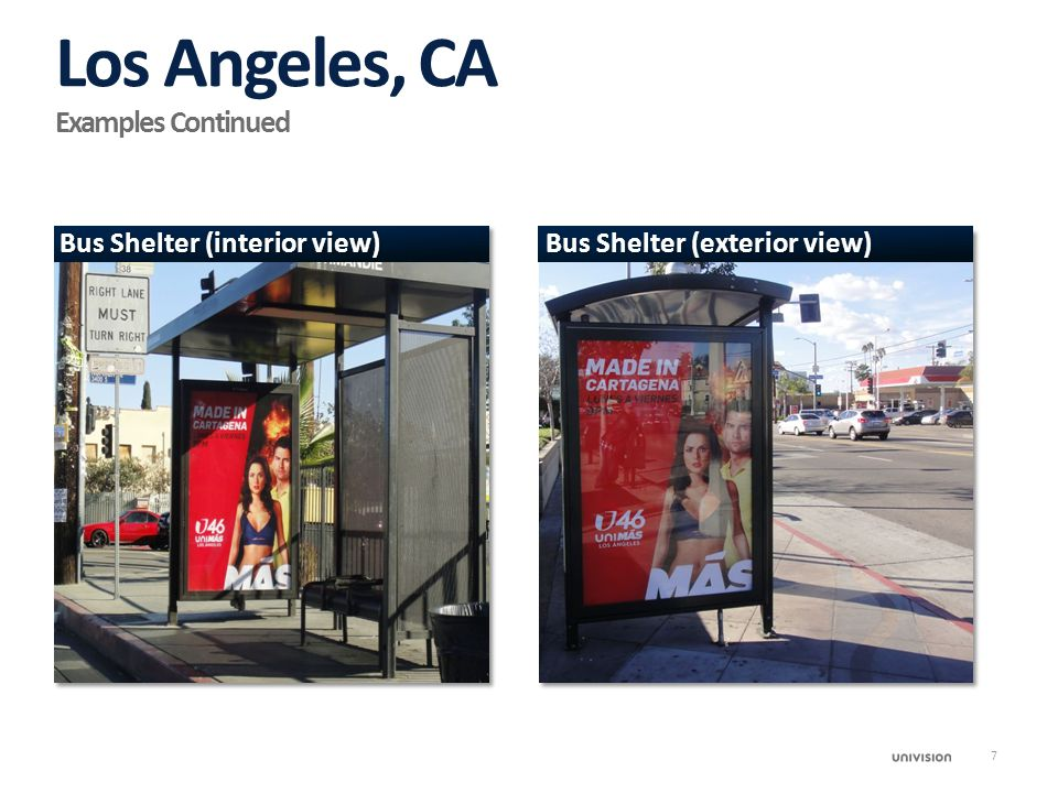 Bus Shelter (interior view) Bus Shelter (exterior view) Los Angeles, CA Examples Continued 7
