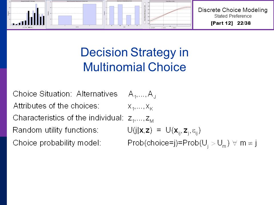 [Part 12] 22/38 Discrete Choice Modeling Stated Preference Decision Strategy in Multinomial Choice
