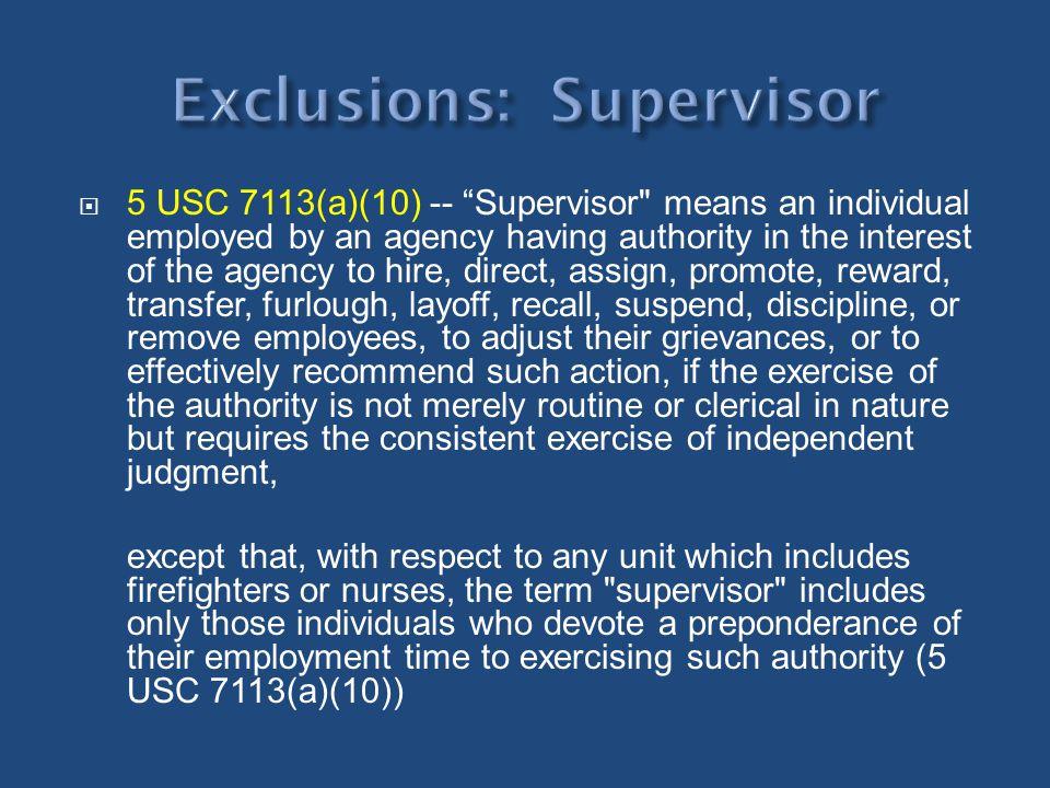 5 USC 7113(a)(10) -- Supervisor