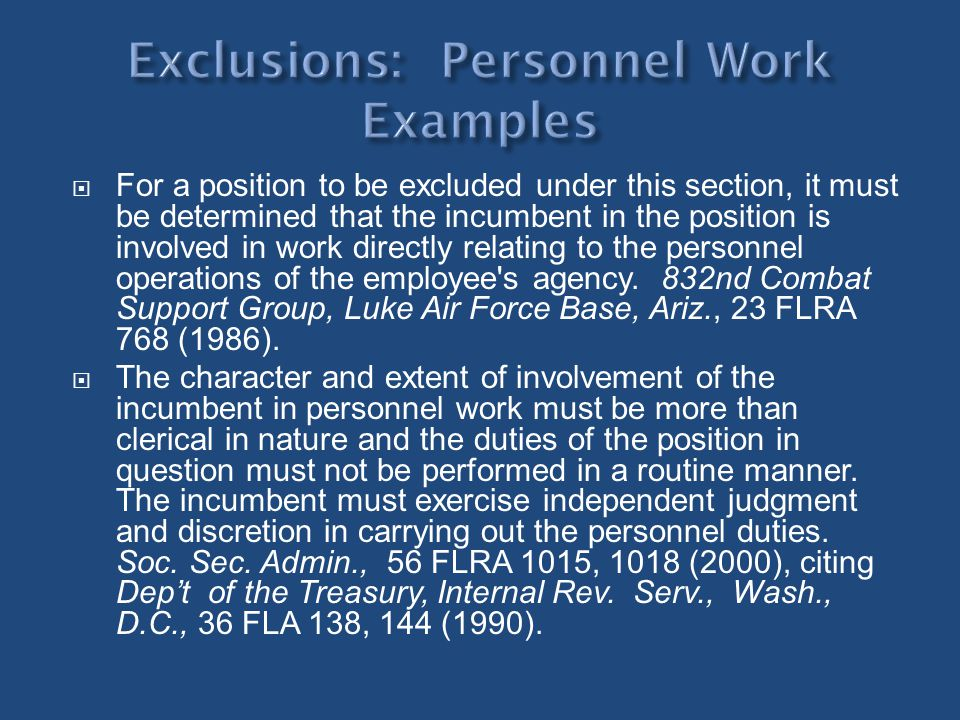 For a position to be excluded under this section, it must be determined that the incumbent in the position is involved in work directly relating to th