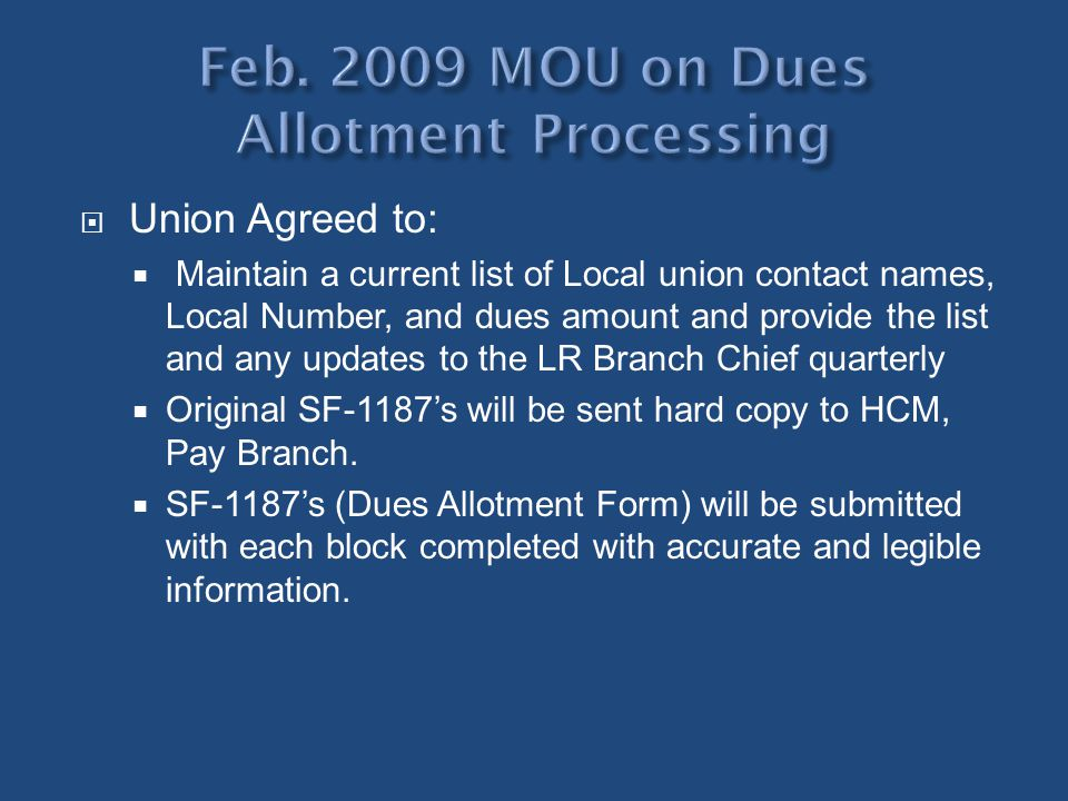 Union Agreed to: Maintain a current list of Local union contact names, Local Number, and dues amount and provide the list and any updates to the LR Br