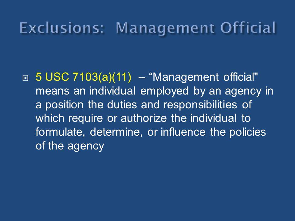 5 USC 7103(a)(11) -- Management official