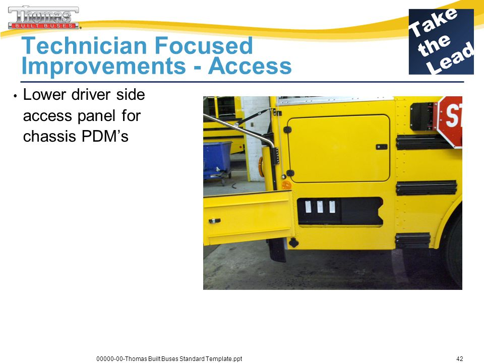 Daimler Trucks Technician Focused Improvements - Access Lower driver side access panel for chassis PDMs 00000-00-Thomas Built Buses Standard Template.