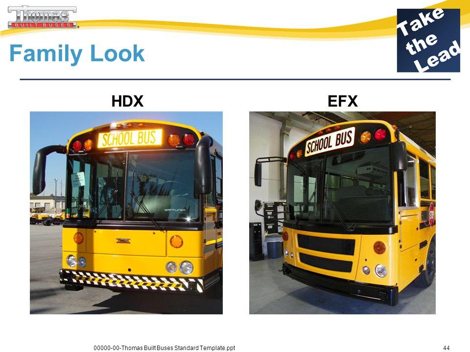 Daimler Trucks Family Look HDXEFX 00000-00-Thomas Built Buses Standard Template.ppt44