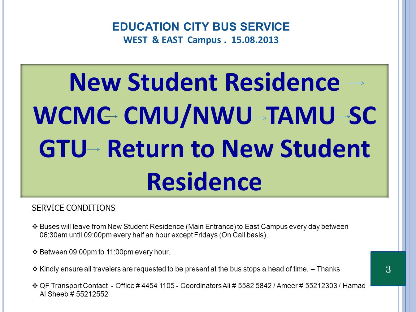 3 EDUCATION CITY BUS SERVICE WEST & EAST Campus.