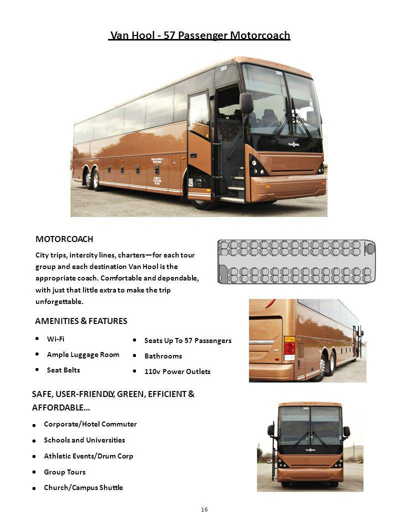 MOTORCOACH City trips, intercity lines, chartersfor each tour group and each destination Van Hool is the appropriate coach.