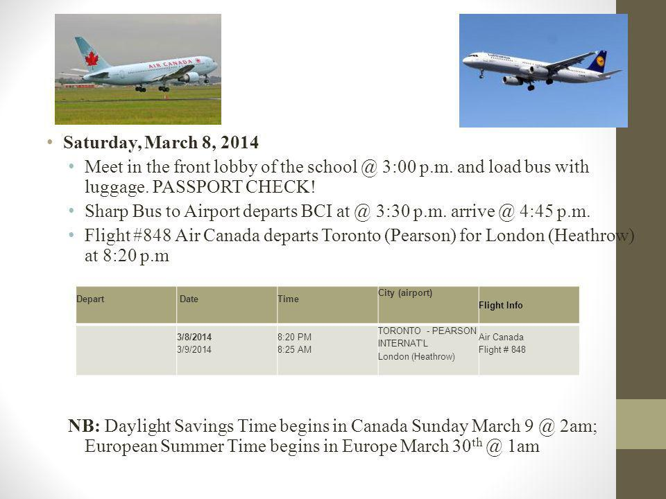 Flights Saturday, March 8, 2014 Meet in the front lobby of the school @ 3:00 p.m.