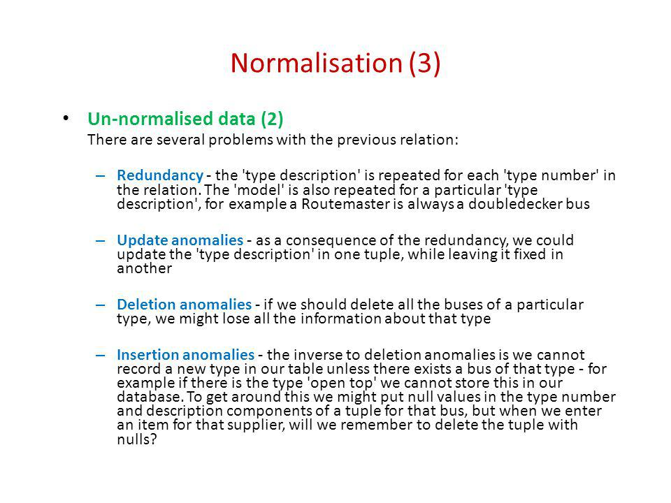 Normalisation (14) Roster relation in first normal form: