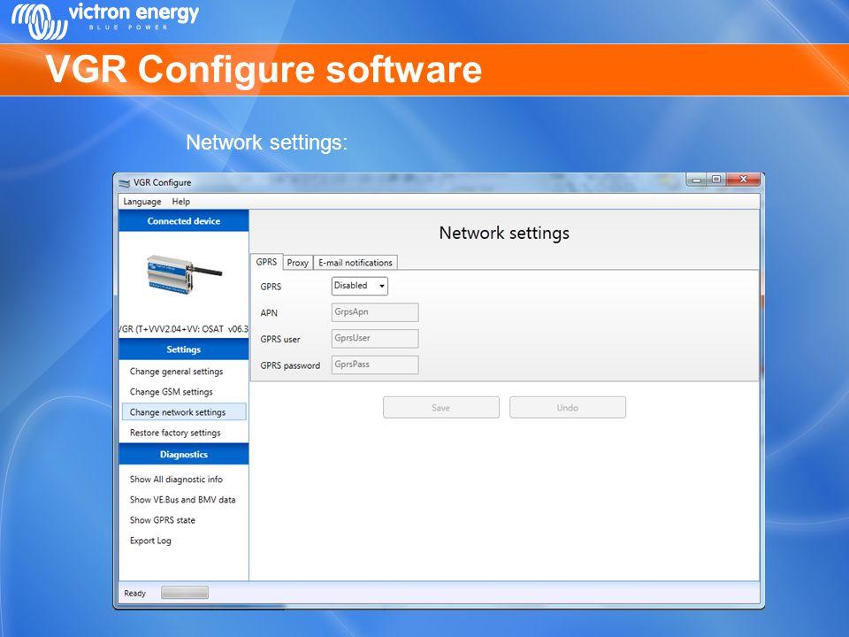 VGR Configure software Network settings: