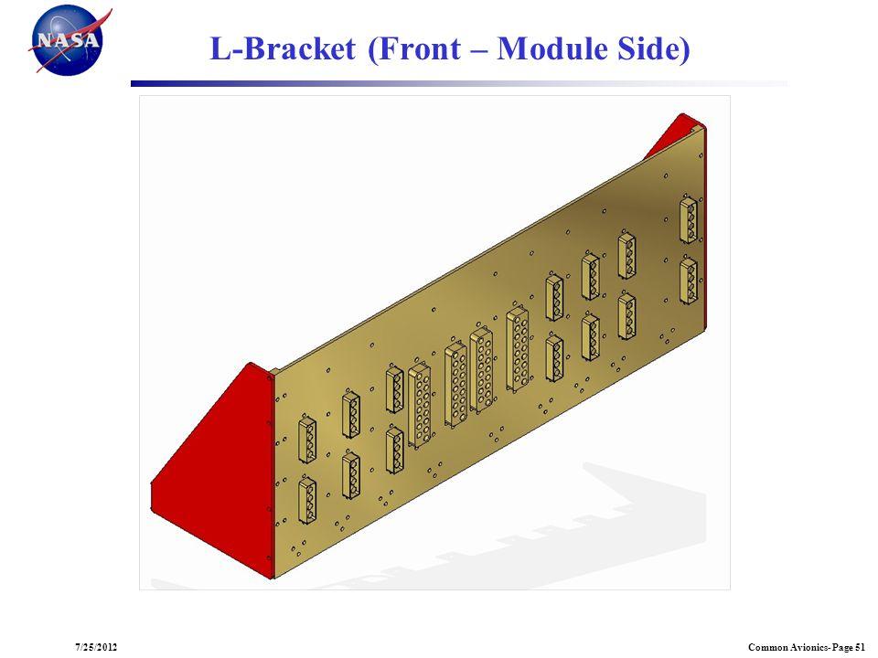 Common Avionics- Page 517/25/2012 L-Bracket (Front – Module Side)