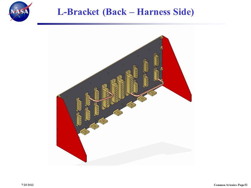 Common Avionics- Page 527/25/2012 L-Bracket (Back – Harness Side)