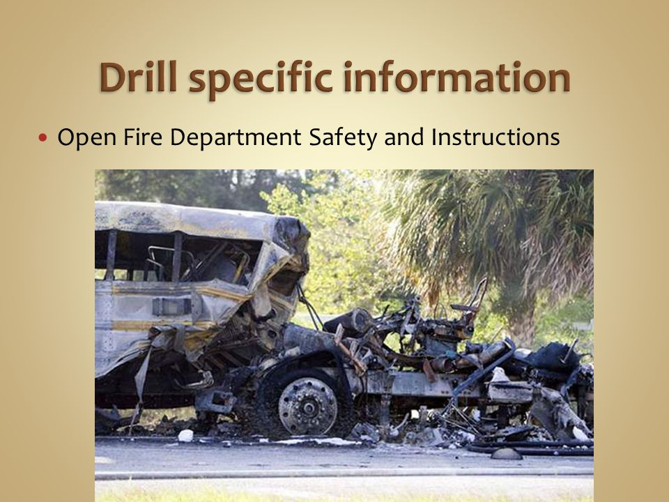 Open Fire Department Safety and Instructions