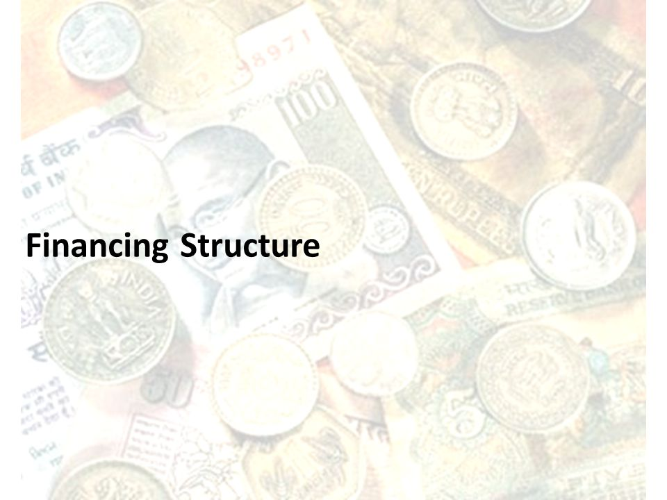 Financing Structure