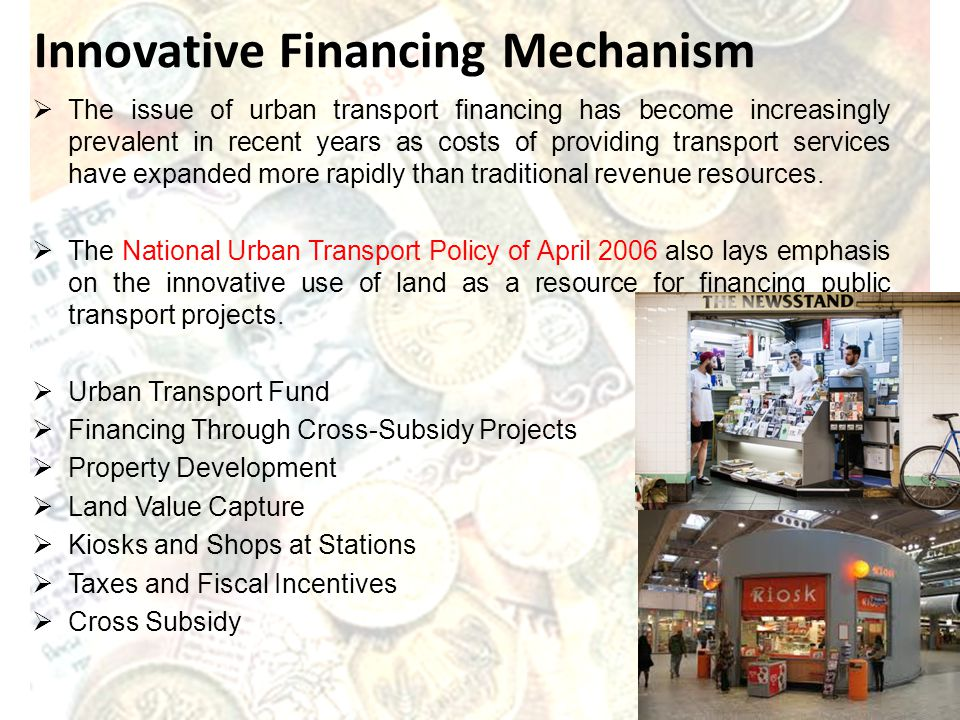 The issue of urban transport financing has become increasingly prevalent in recent years as costs of providing transport services have expanded more r