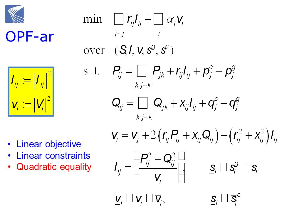 OPF-ar Linear objective Linear constraints Quadratic equality
