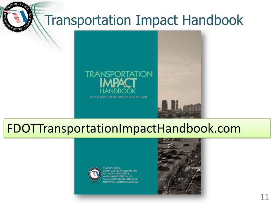 Transportation Impact Handbook 11 FDOTTransportationImpactHandbook.com