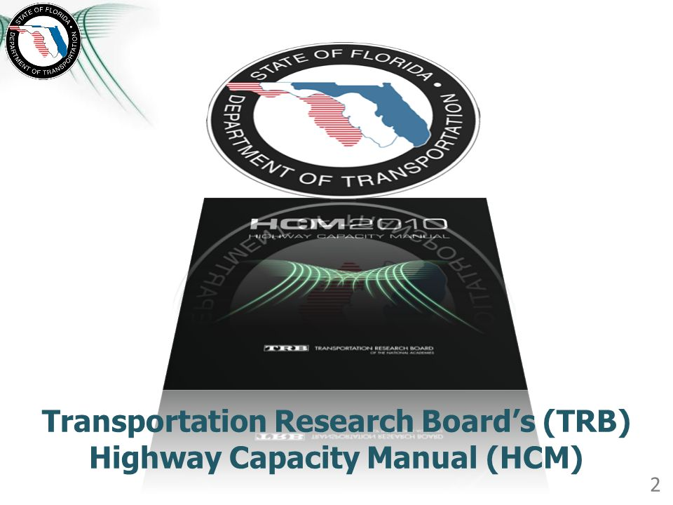 Transportation Research Boards (TRB) Highway Capacity Manual (HCM) 2