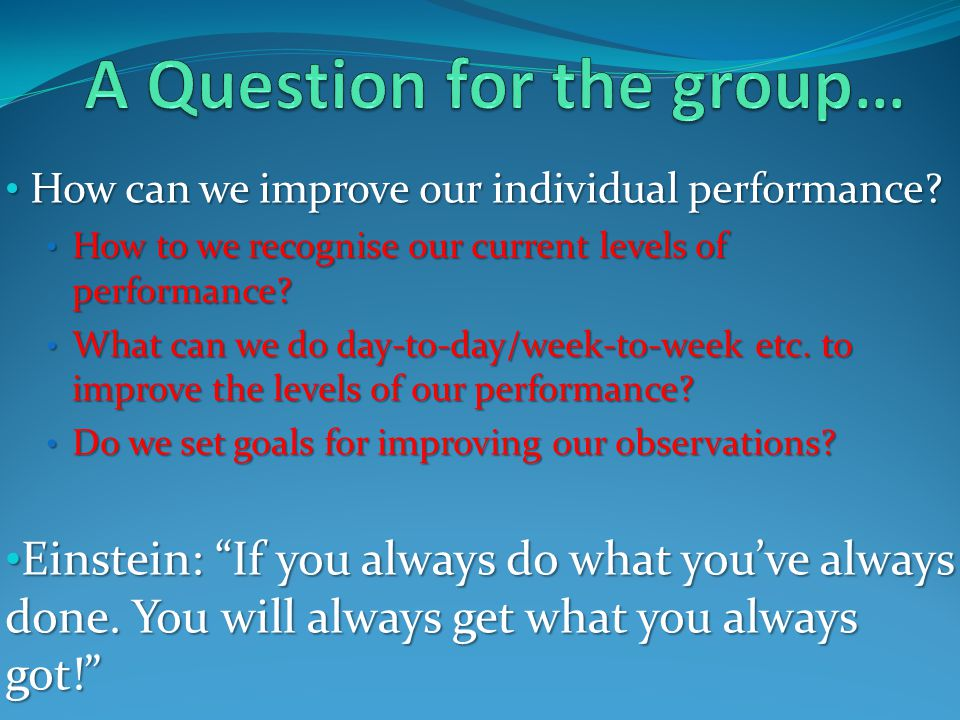 How can we improve our individual performance. How can we improve our individual performance.
