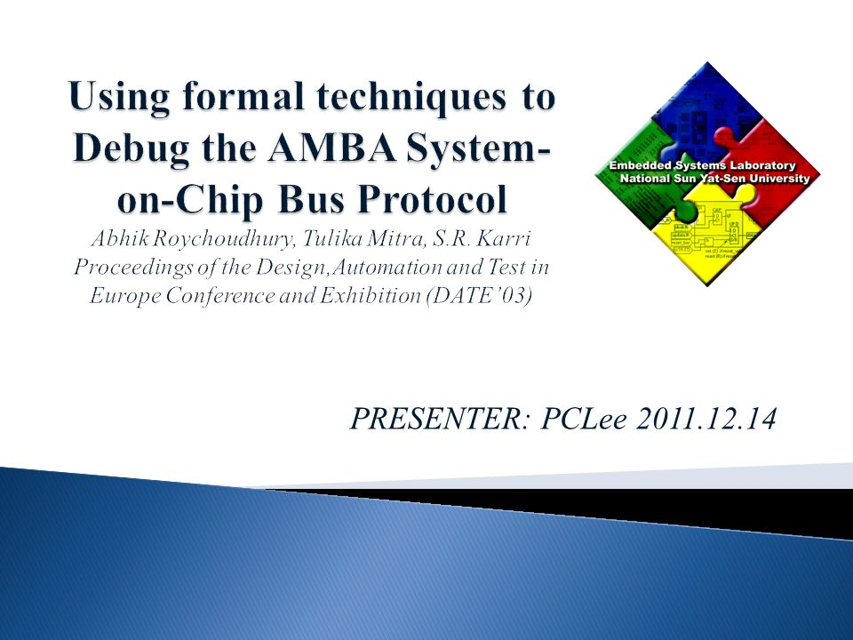 System-on-chip (SoC) designs use bus protocols for high performance data transfer among the Intellectual Property (IP) cores.