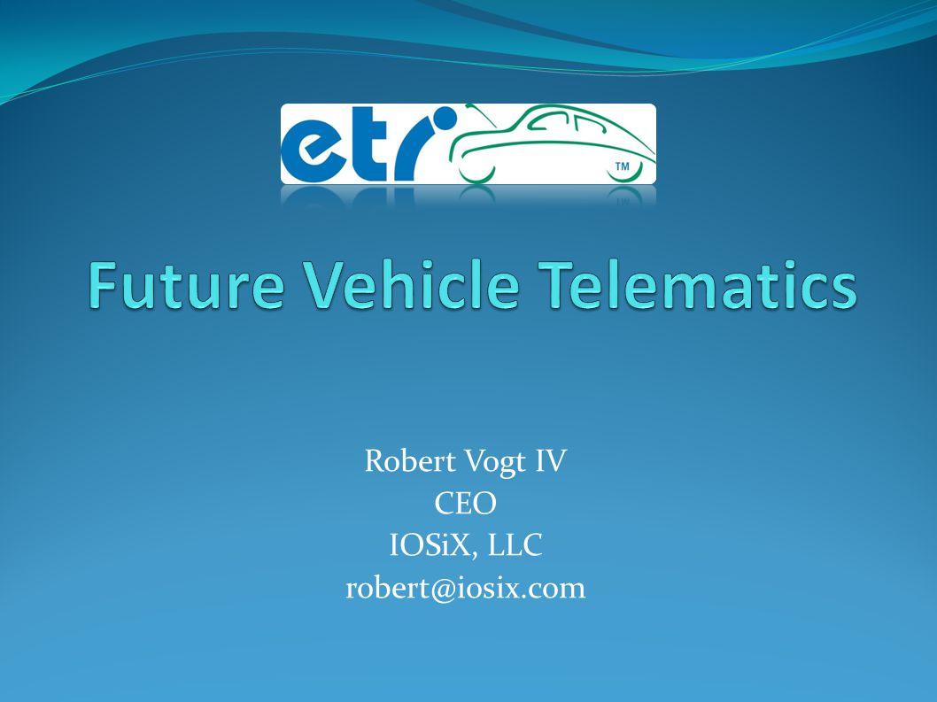 Robert Vogt IV CEO IOSiX, LLC robert@iosix.com