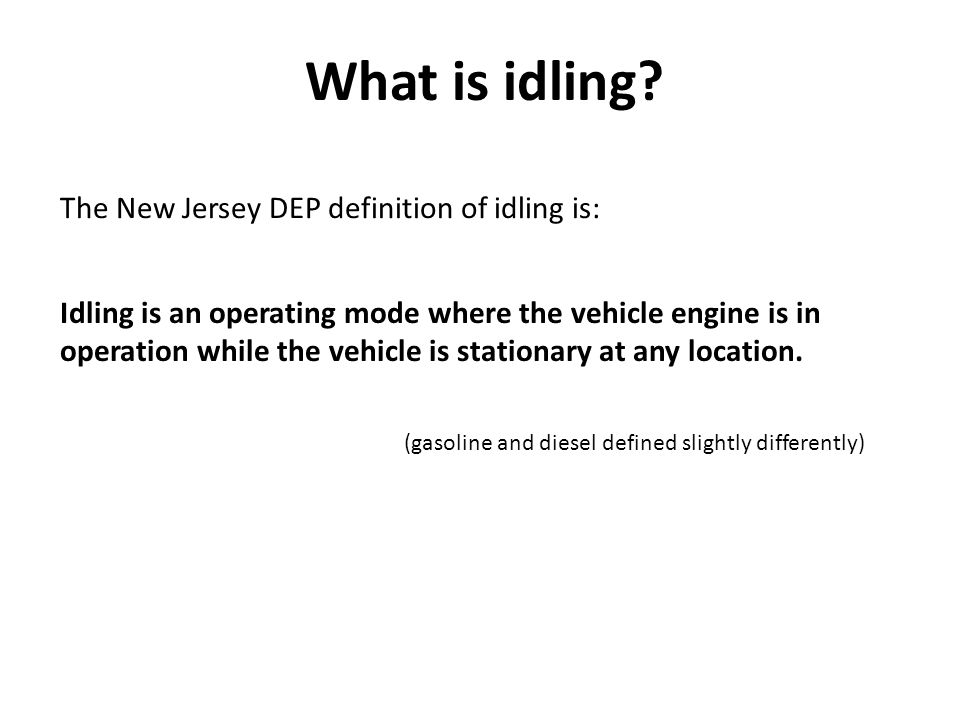 What is idling.