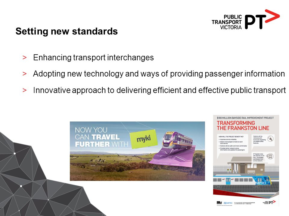 Setting new standards >Enhancing transport interchanges >Adopting new technology and ways of providing passenger information >Innovative approach to d