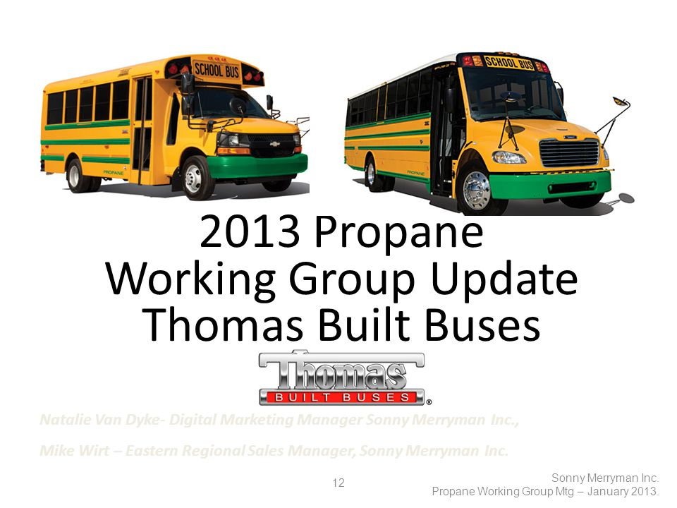 12 Sonny Merryman Inc. Propane Working Group Mtg – January 2013.