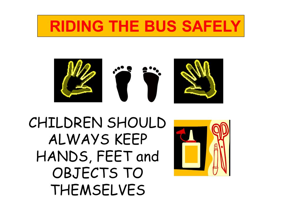 CHILDREN SHOULD BE SEATED FLAT AND BACK RIDING THE BUS SAFELY