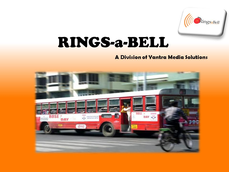 RINGS-a-BELL A Division of Yantra Media Solutions