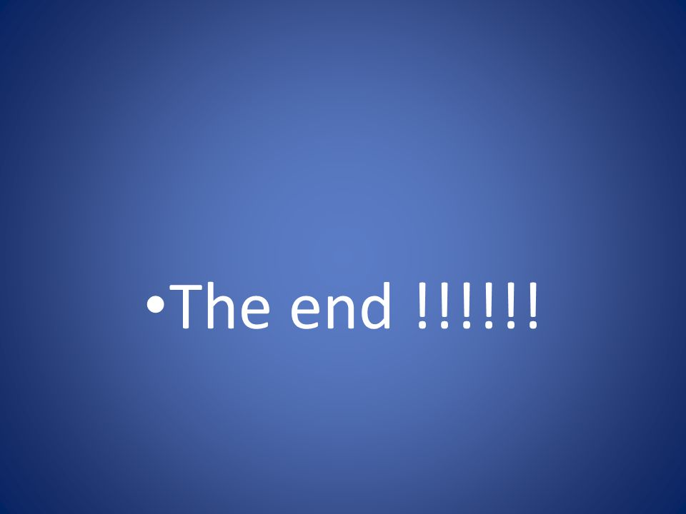 The end !!!!!!