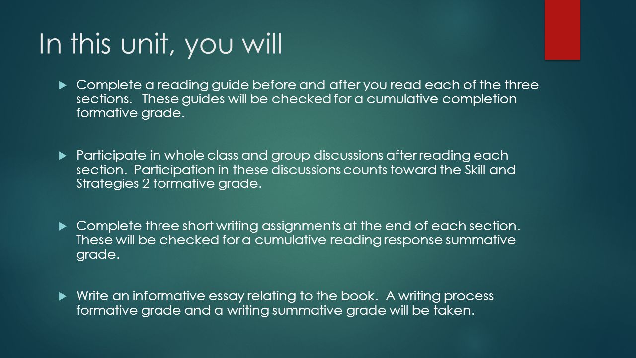 In this unit, you will Complete a reading guide before and after you read each of the three sections. These guides will be checked for a cumulative co