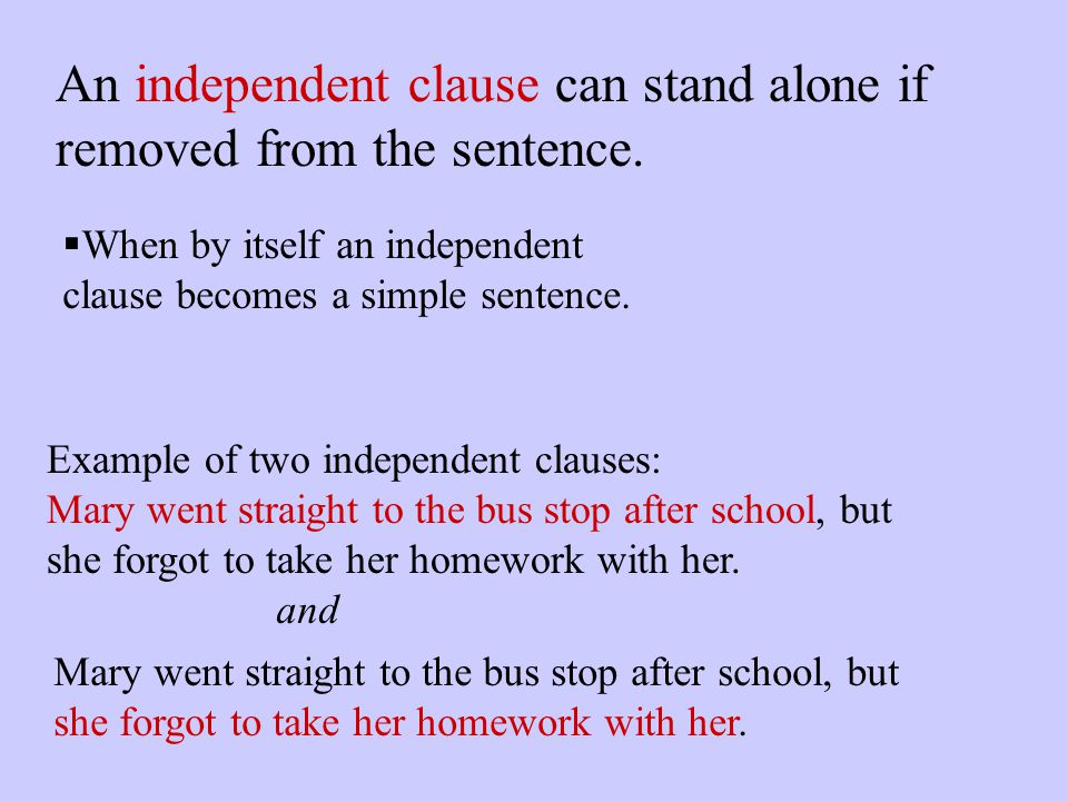 These types of clauses: Independent and Subordinate