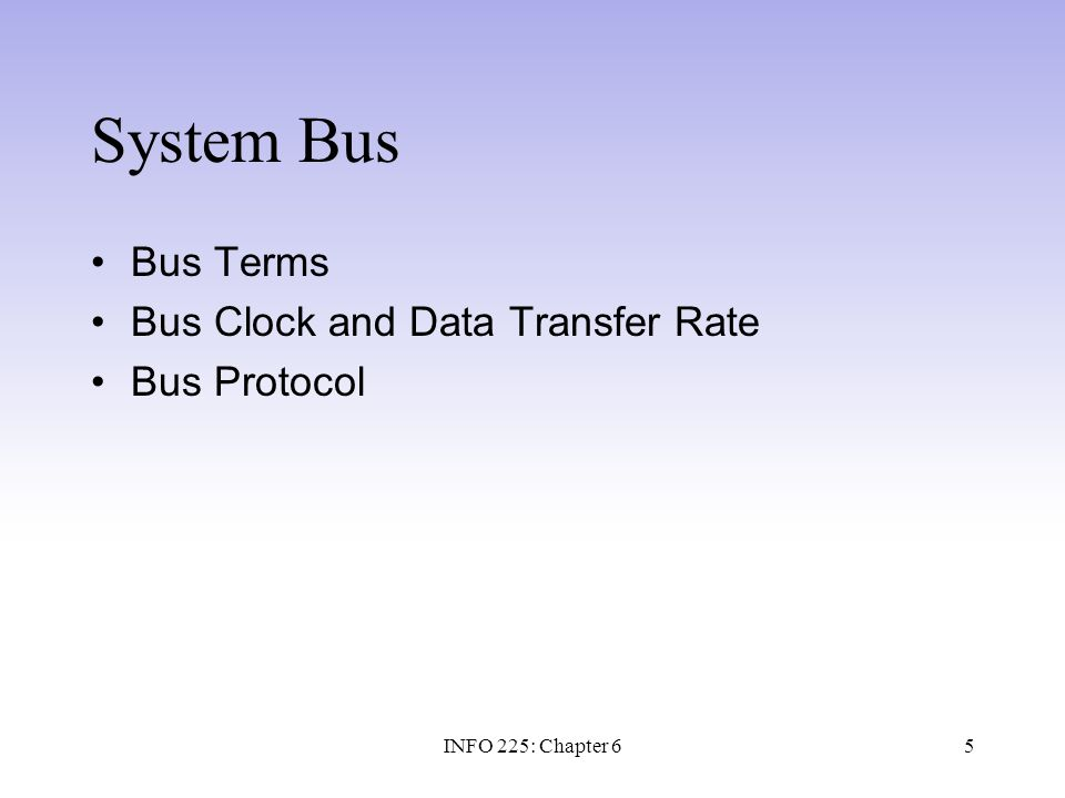 66 Summary The system bus is the communication pathway that connects the CPU with memory and other devices.