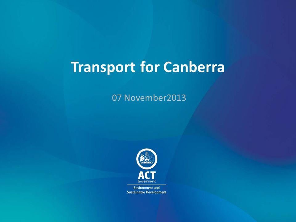 Transport for Canberra 07 November2013