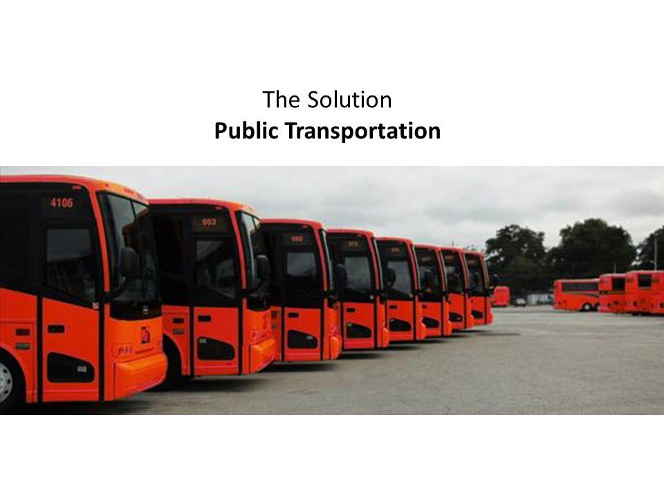The Solution Public Transportation